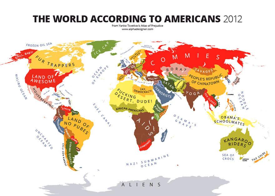 R-C.59c9c457eff8ac0802b5a8689bb58441?rik=v6WpOhicarUi3g&riu=http%3A%2F%2Ftheawesomedaily.com%2Fwp-content%2Fuploads%2F2017%2F02%2Fhow-americans-see-the-world-1.jpg&ehk=y%2F%2F51D%2BrwL8kchbw%2BrppCjYxEjjZBgvMC8uI1LbMovM%3D&risl=&pid=ImgRaw&r=0